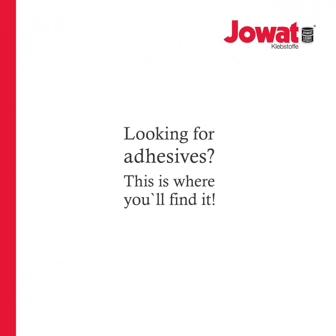 Looking for adhesives?